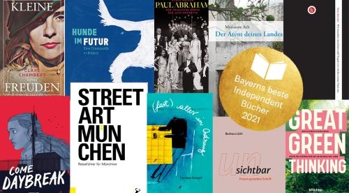 https://www.literaturportal-bayern.de/images/lpbawards/2021/klein/Collage_Bayerns_beste_Independent_Bcher_2021_500.jpg