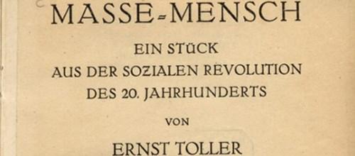 https://www.literaturportal-bayern.de/images/lpbblogs/redaktion/klein/toller_ernst_massemensch_500.jpg