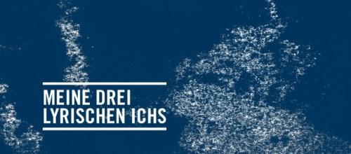 https://www.literaturportal-bayern.de/images/lpbevents/2016/8/meine-drei-lyrischen-ichs_500.jpg